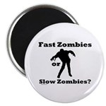 Fast Zombies or Slow Zombies Magnet