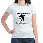 Fast Zombies or Slow Zombies Jr. Ringer T-Shirt