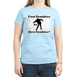 Fast Zombies or Slow Zombies Women's Light T-Shirt