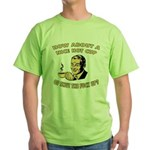 Cup Of Shut The Fuck Up - Male Green T-Shirt