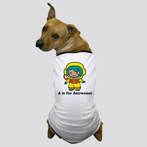 A is for Astronaut Girl Dog T-Shirt