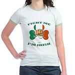 St. Patrick's Day - Fight Me I'm Irish Jr. Ringer
