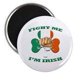 St. Patrick's Day - Fight Me I'm Irish 2.25