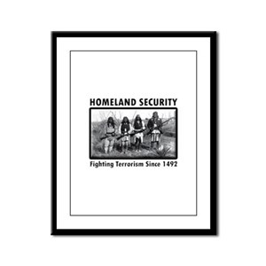 Homeland Security Indians Framed Panel Print