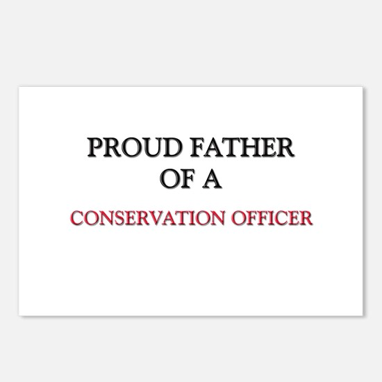 Proud Father Of A CONSERVATION OFFICER Postcards (