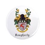 "Dougherty Coat of Arms 3.5"" Button"