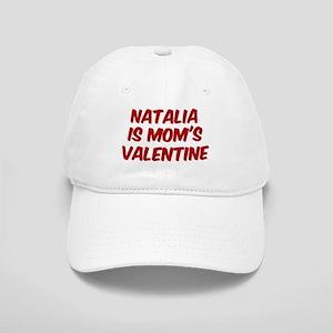Natalias is moms valentine Cap