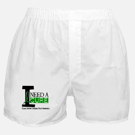 I Need A Cure CEREBRAL PALSY Boxer Shorts