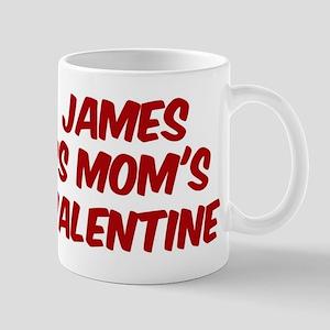 Jamess is moms valentine Mug