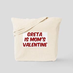 Gretas is moms valentine Tote Bag