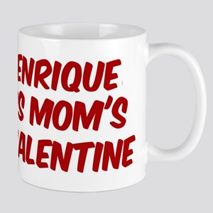 Enriques is moms valentine Mug