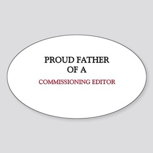 Proud Father Of A COMMISSIONING EDITOR Sticker (Ov
