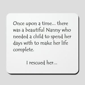 THE STORY OF NANNY Mousepad