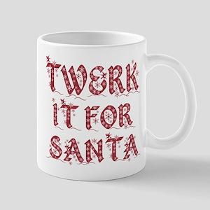 Twerk It For Santa Xmas Christmas Mugs
