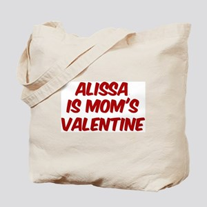 Alissas is moms valentine Tote Bag