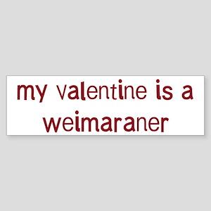 Weimaraner valentine Bumper Sticker