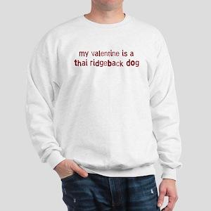 Thai Ridgeback Dog valentine Sweatshirt