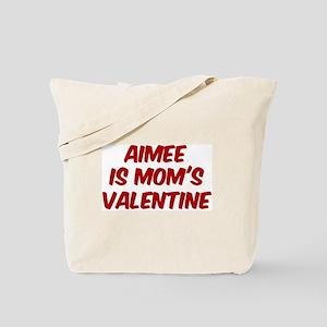 Aimees is moms valentine Tote Bag