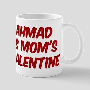 Ahmads is moms valentine Mug