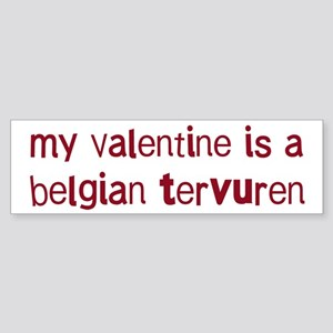 Belgian Tervuren valentine Bumper Sticker