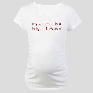 Belgian Tervuren valentine Maternity T-Shirt