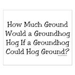 Groundhog Small Poster