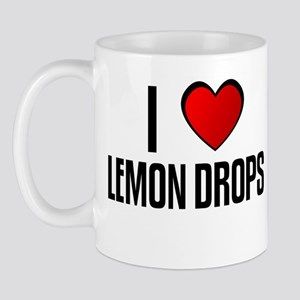 I LOVE LEMON DROPS Mug
