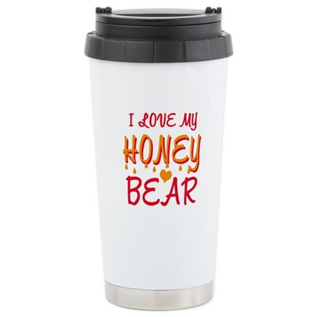 I LOVE MY HONEY BEAR Stainless Steel Travel Mug