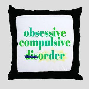 Obsessive Compulsive (Dis)Order - Throw Pillow