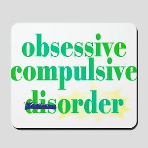 Obsessive Compulsive (Dis)Order - Mousepad