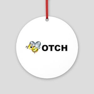 Bee-otch Ornament (Round)