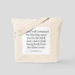 LEVITICUS  25:21 Tote Bag