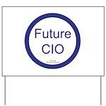 Future CIO Yard Sign