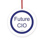 Future CIO Ornament (Round)