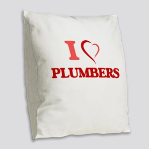 I love Plumbers Burlap Throw Pillow
