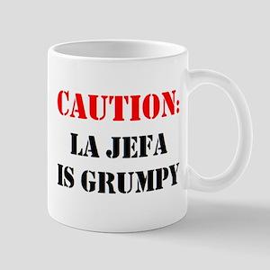 la jefa is grumpy 11 oz Ceramic Mug