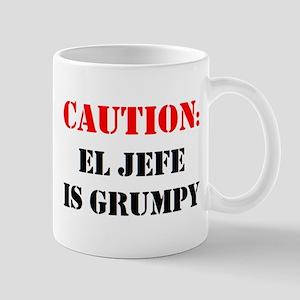 el jefe is grumpy 11 oz Ceramic Mug