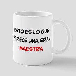 gran maestra 11 oz Ceramic Mug
