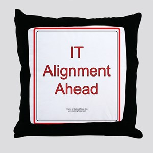 IT Alignment Ahead Throw Pillow