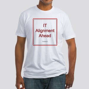 IT Alignment Ahead Fitted T-Shirt