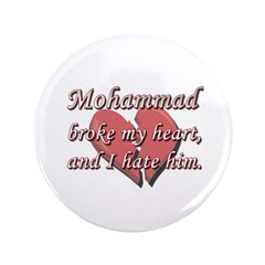 Mohammad broke my heart and I hate him 3.5