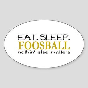Eat Sleep Foosbal Oval Sticker