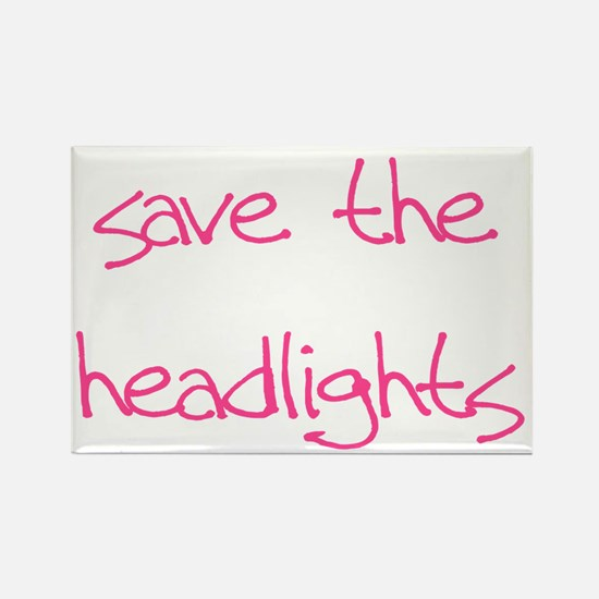 save the headlights Rectangle Magnet