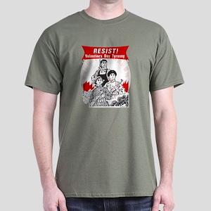 Resist Valentine Tyranny Dark T-Shirt