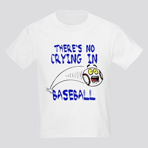There's No Crying... Kids Light T-Shirt