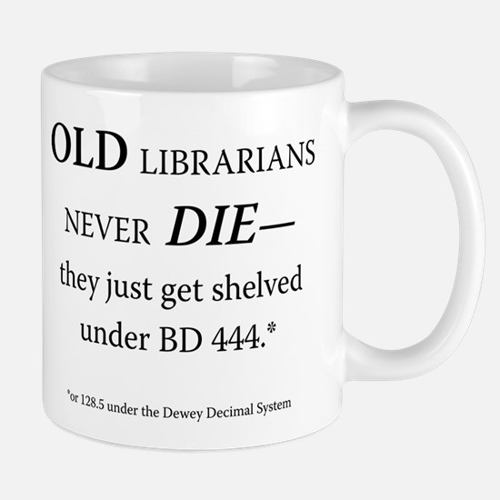 Old Librarians. . . Mug