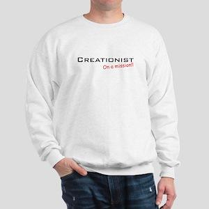 Creationist / Mission! Sweatshirt