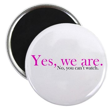 Yes, we are. Magnet