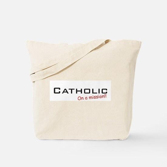 Catholic / Mission! Tote Bag