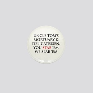 Uncle Tom's Mini Button